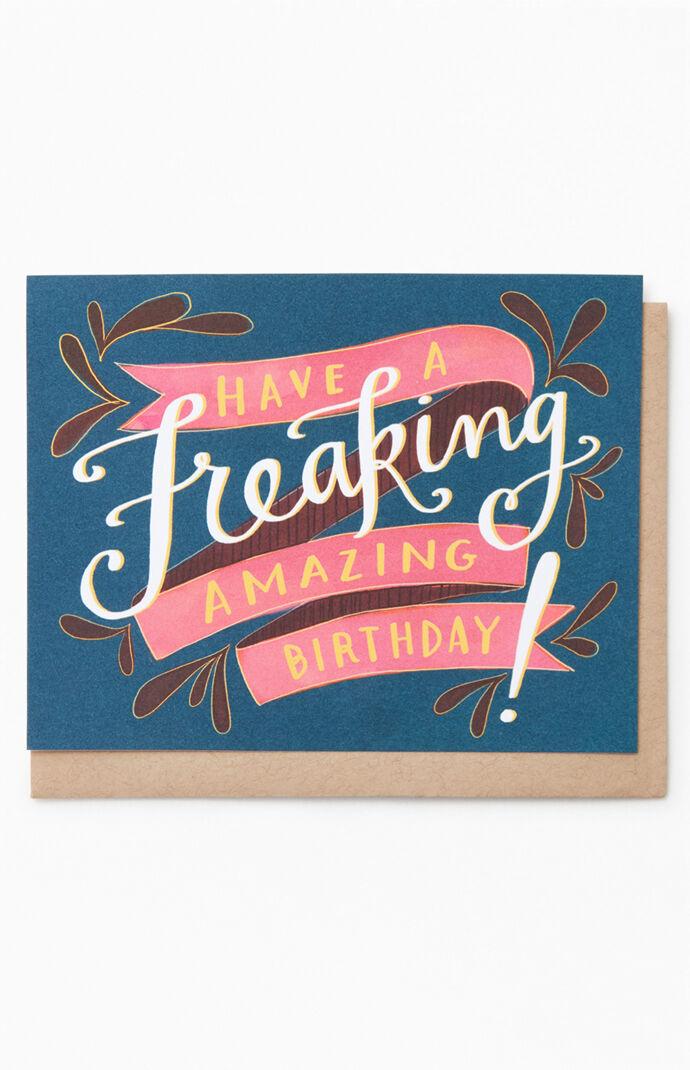 Happy Freaking Birthday Card