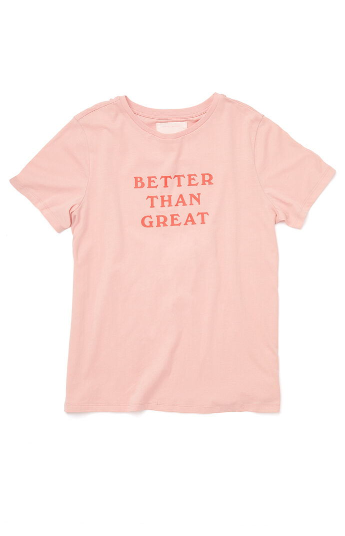 Better Than Great T-Shirt