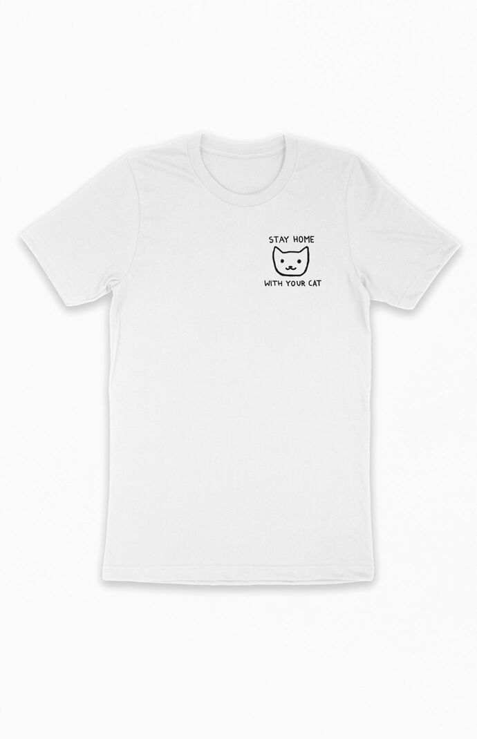 Stay Home With Your Cat T-Shirt