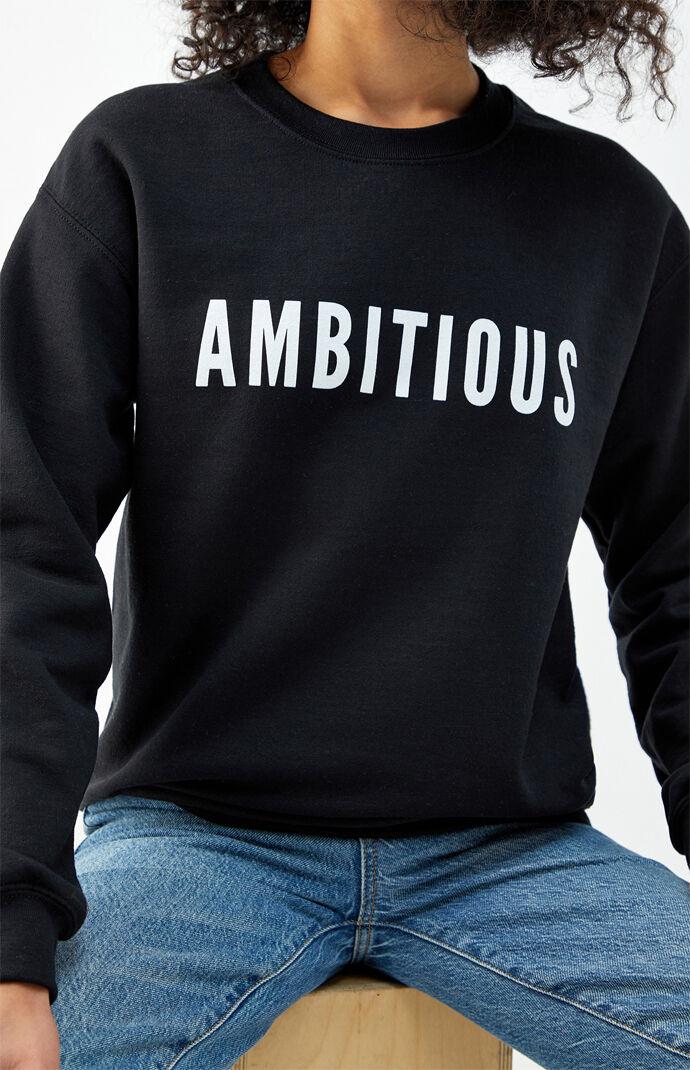Ambitious Pullover Sweatshirt