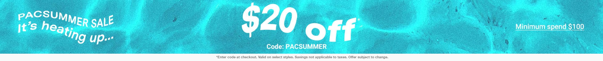 $20 off $100 use code PACSUMMER