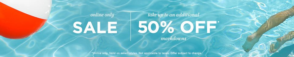 Take Up To An Additional 50% Off Markdowns*