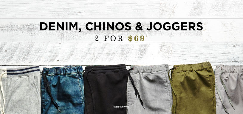 Denim, Chinos & Joggers