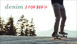 denim & chinos - 2 for $69