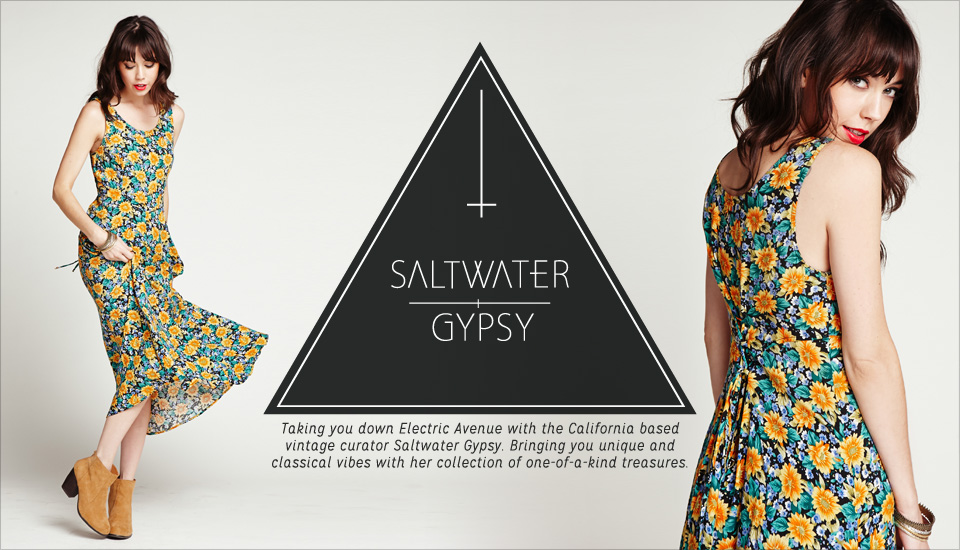 Taking you down Electric Avenue with the California based vintage curator Saltwater Gypsy. Bringing you unique and classical vibes with her collection of one-of-a-kind treasures.