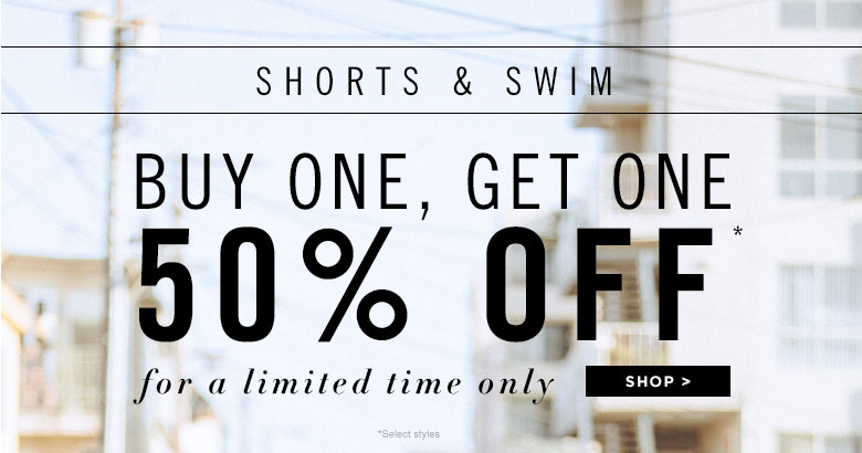 Men's Shorts & Swim BOGO 50
