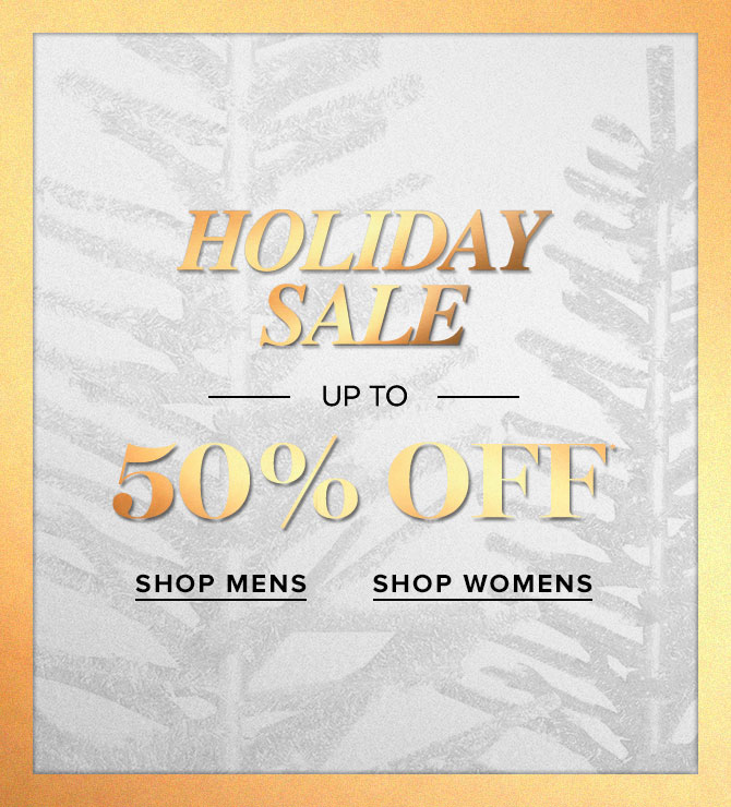 Holiday Sale - Up to 50% Off