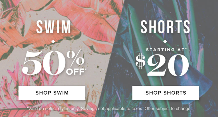 Womens 50% off swim/shorts $20
