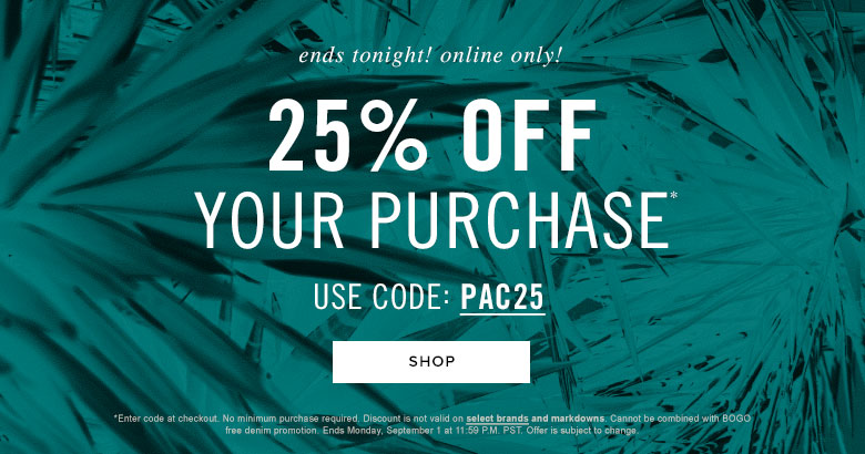 25% Off your Purchase