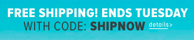Free standard shipping Sitewide no minimum with code: SHIPNOW